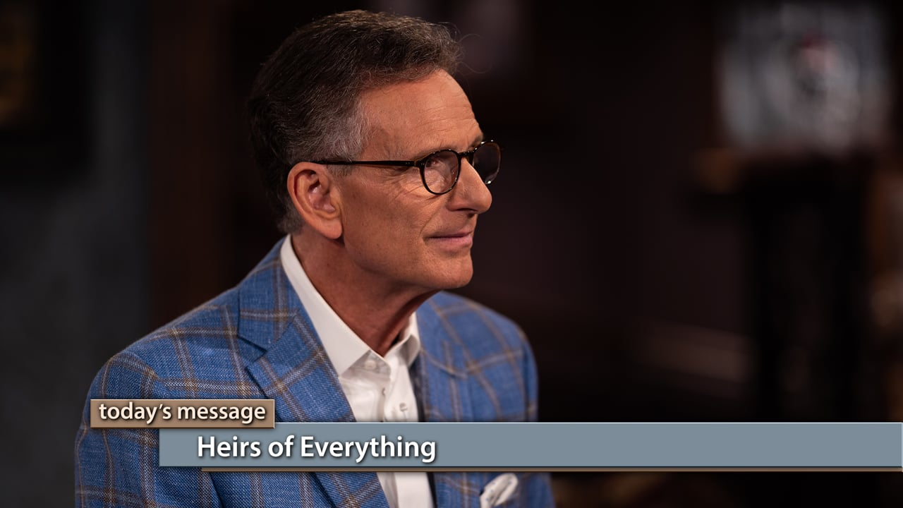 We are heirs of everything through Christ! Watch Believer's Voice of Victory as Gloria Copeland and George Pearsons share why you need to catch a revelation that you are God's child. Everything He has, including salvation, health and prosperity belongs to you!