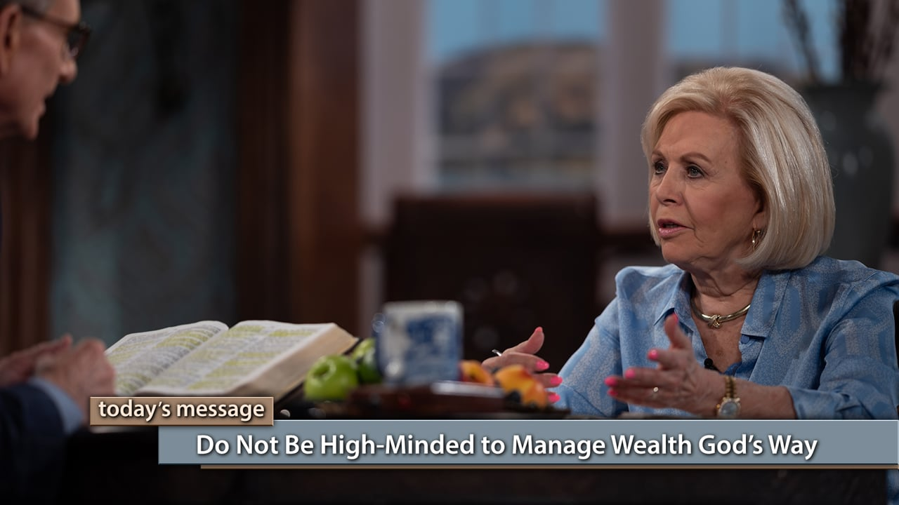 Are you proud of your money? Join Gloria Copeland and George Pearsons on Believer's Voice of Victory as they teach why you mustn't be high-minded, to manage wealth God's way. Pride comes before a fall—but godly wealth requires walking in love and humility, to keep seeing increase.