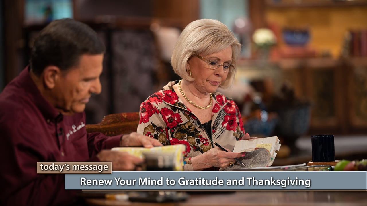 You can live a grateful life! Join Kenneth and Gloria Copeland on Believer's Voice of Victory as they teach you the importance of becoming thanks-conscious. Learn how when you renew your mind to gratitude and thanksgiving, you can live in the peace of God that passes all understanding every day of your life.