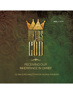 Heirs of God - Receiving Our Inheritance in Christ MP3 DISC