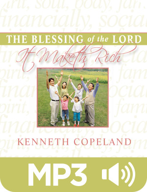 The Blessing of the Lord It Maketh Rich Digital Audio Series