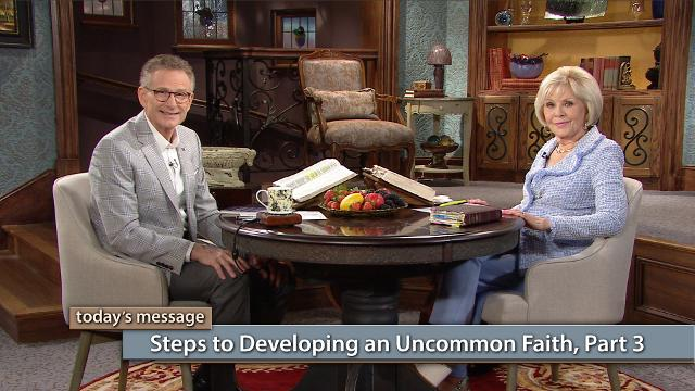 In this episode of Believer's Voice of Victory, Gloria Copeland and George Pearsons will give you the final steps to developing an uncommon faith that brings extraordinary results! No problem is too big for the God kind of faith—so start building your faith muscles today!