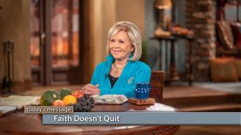 Faith Doesn't Quit