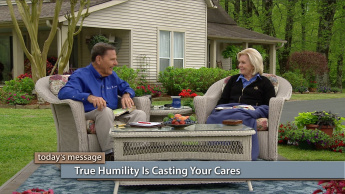 True Humility Is Casting Your Cares