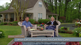 Jesus Can't Intervene Until You Cast Your Cares
