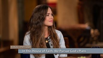 In This House of Faith, We Pursue God's Plans