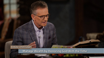 Manage Wealth by Honoring God With the Tithe