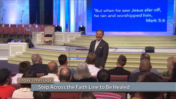 Step Across the Faith Line to Be Healed