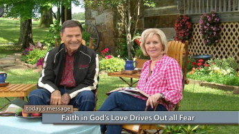 Faith in the Love of God Drives Out Fear