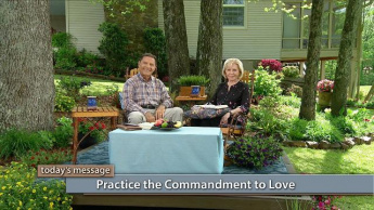 Practice the Commandment to Love