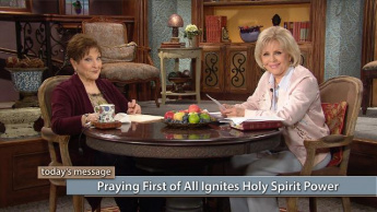 Praying First of All Ignites Holy Spirit Power