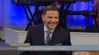 Living Fully Persuaded in Faith