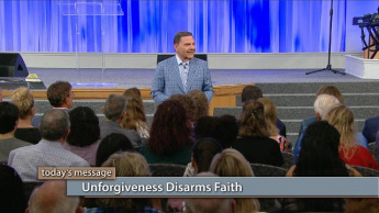 Unforgiveness Disarms Faith