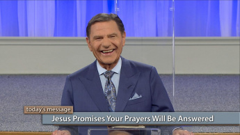Jesus Promises Your Prayers Will Be Answered
