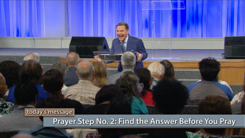Prayer Step No. 2: Find the Answer Before You Pray